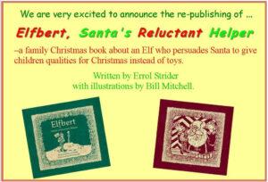 Elfbert, Santa's Reluctant Helper